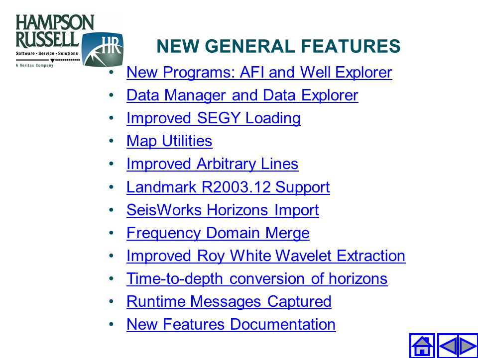 NEW GENERAL FEATURES New Programs: AFI and Well Explorer