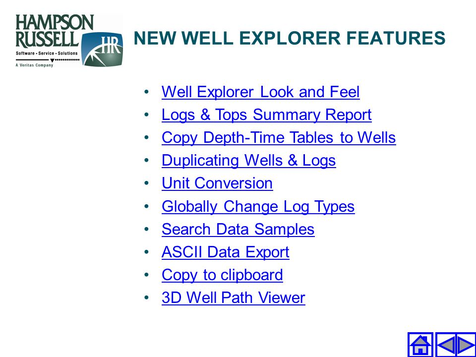 NEW WELL EXPLORER FEATURES