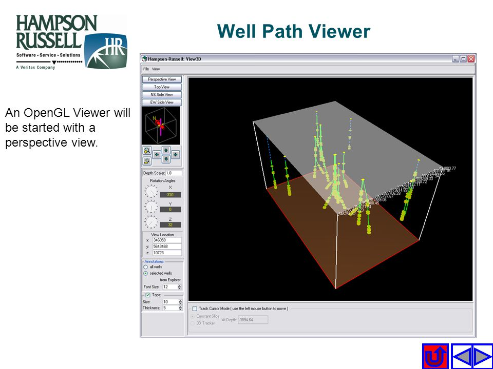 Well Path Viewer An OpenGL Viewer will be started with a perspective view.