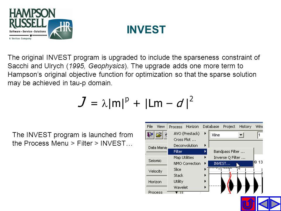 INVEST J = l|m|p + |Lm – d |2