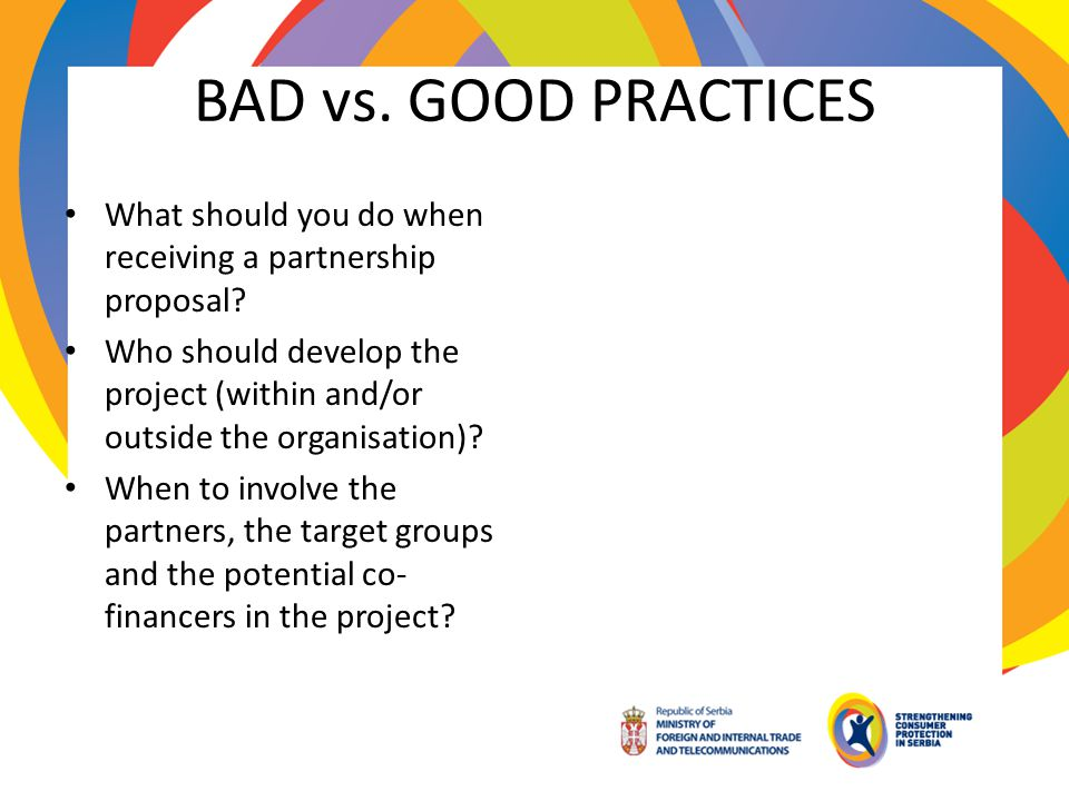 BAD vs. GOOD PRACTICES What should you do when receiving a partnership proposal