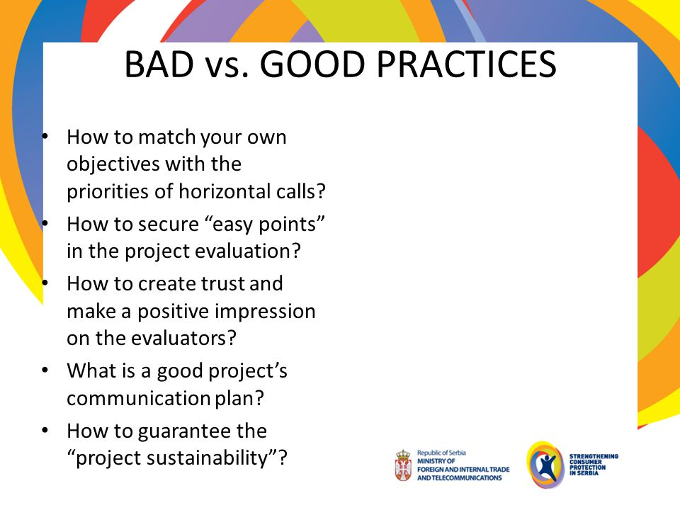 BAD vs. GOOD PRACTICES How to match your own objectives with the priorities of horizontal calls
