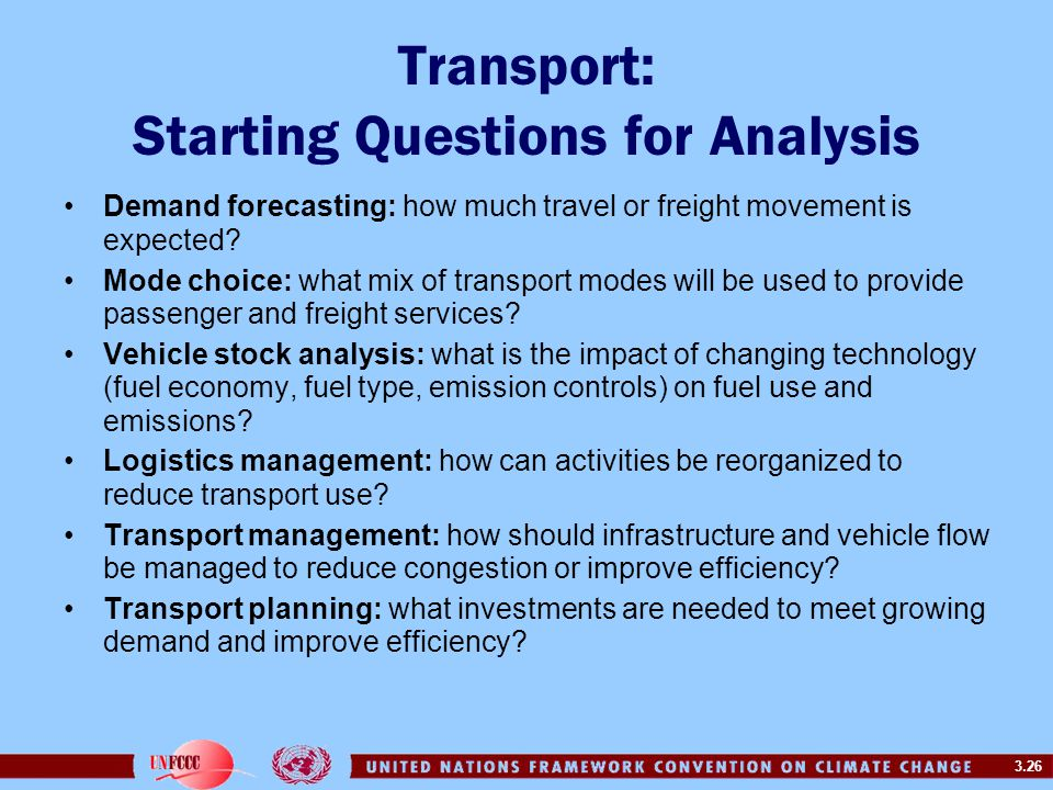 Transport: Starting Questions for Analysis