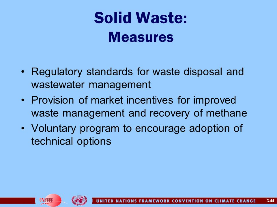 Solid Waste: Measures Regulatory standards for waste disposal and wastewater management.