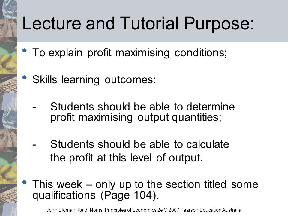 Lecture and Tutorial Purpose: