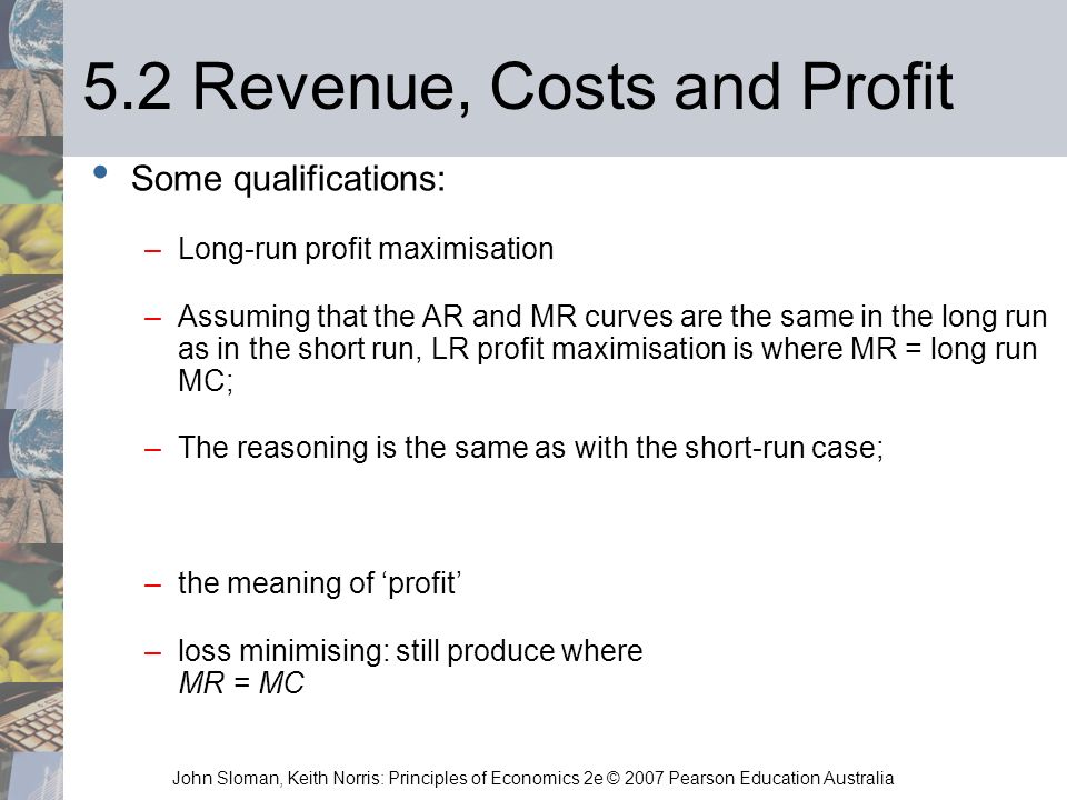 5.2 Revenue, Costs and Profit