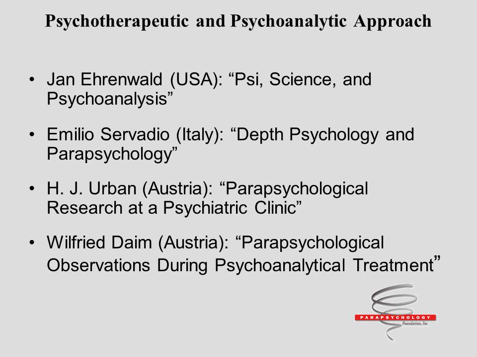 Psychotherapeutic and Psychoanalytic Approach