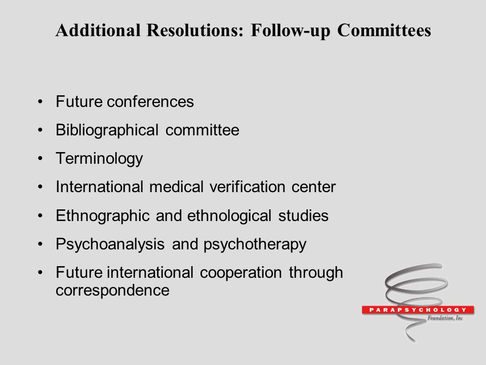 Additional Resolutions: Follow-up Committees