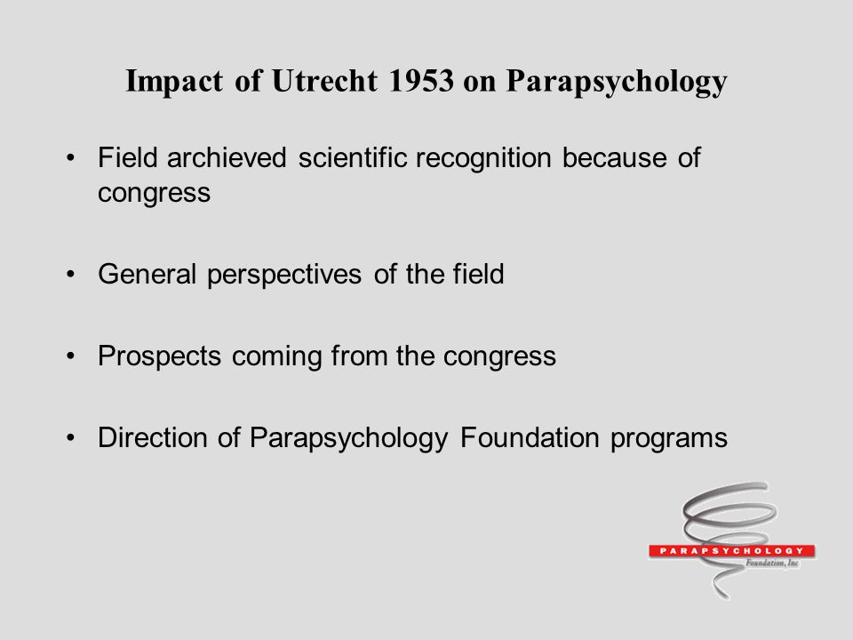 Impact of Utrecht 1953 on Parapsychology