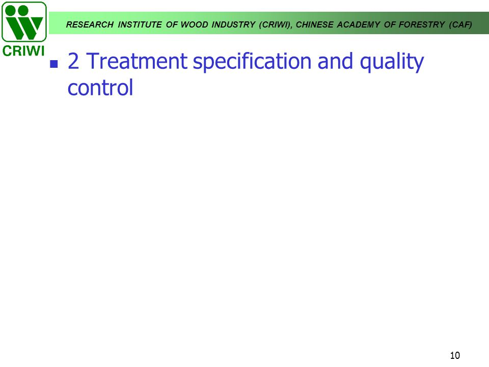 2 Treatment specification and quality control