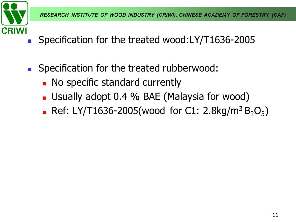Specification for the treated wood:LY/T1636-2005