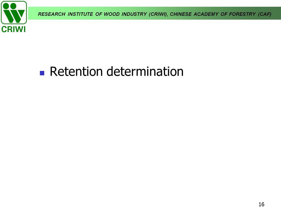 Retention determination