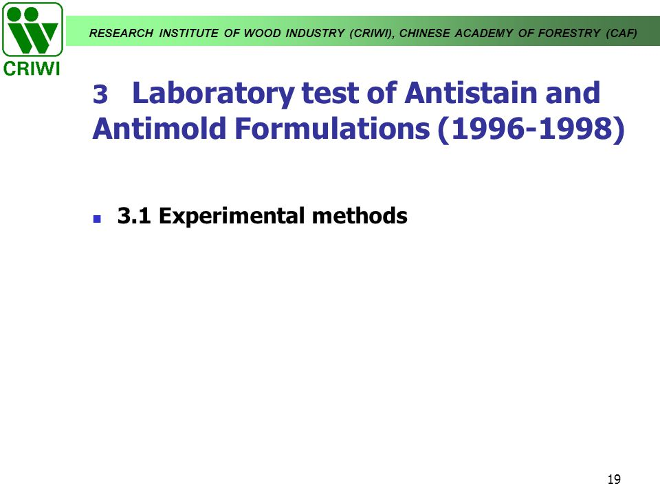 3 Laboratory test of Antistain and Antimold Formulations (1996-1998)