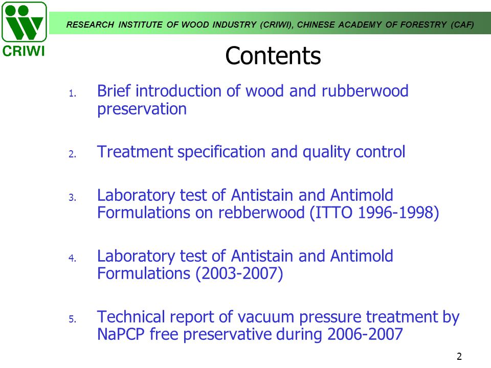 Contents Brief introduction of wood and rubberwood preservation