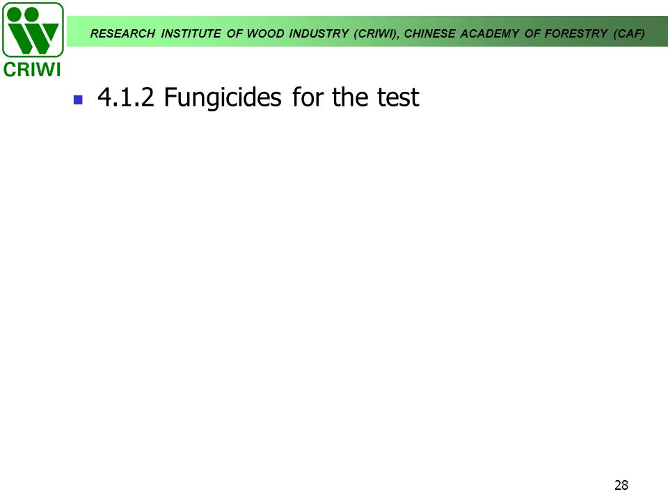 4.1.2 Fungicides for the test