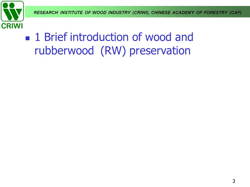 1 Brief introduction of wood and rubberwood (RW) preservation