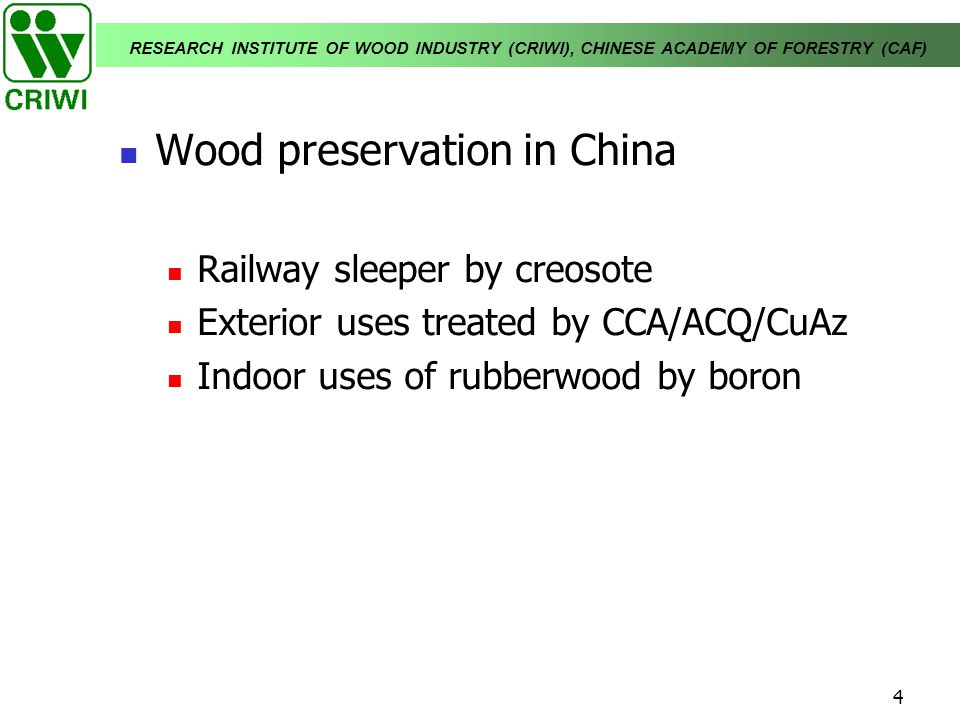 Wood preservation in China
