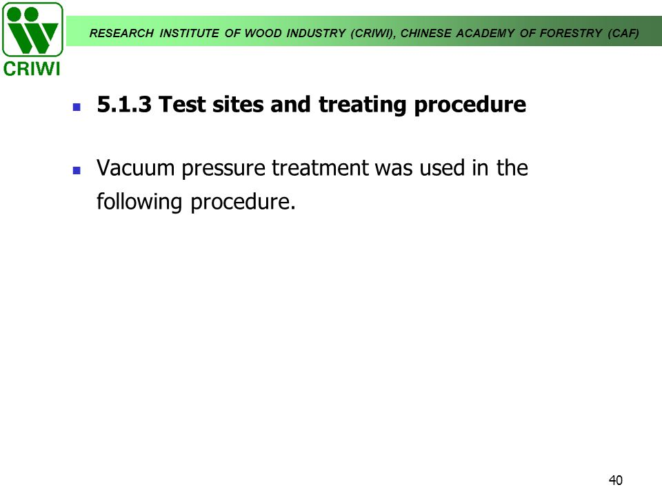 5.1.3 Test sites and treating procedure