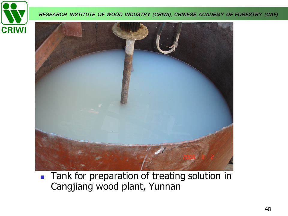 Tank for preparation of treating solution in Cangjiang wood plant, Yunnan