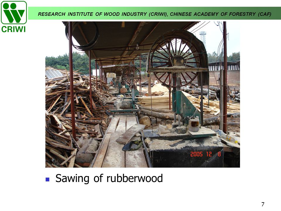 Sawing of rubberwood