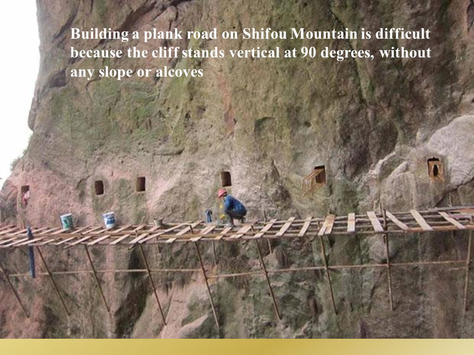Building a plank road on Shifou Mountain is difficult
