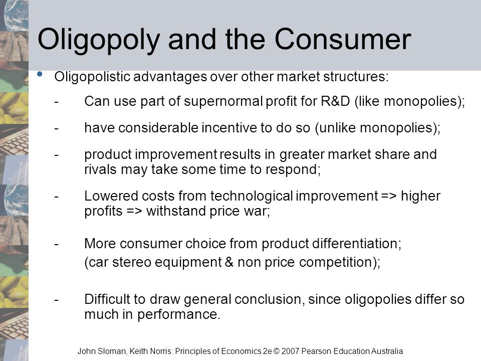 advantages of oligopolistic market for consumers economics essay Oligopoly essays and research papers  and ogawa, h (2002), public monopoly, mixed oligopoly and productive efficiency australian economic papers, 41: 185 -- 190 rubinstein, a (1982) perfect equilibrium in a bargaining model  can the oligopoly market structure benefit both consumers and businesses by forging common standards in.