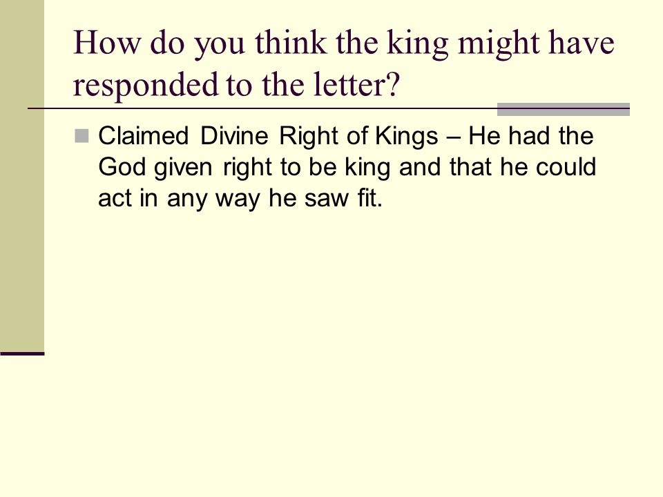 How do you think the king might have responded to the letter