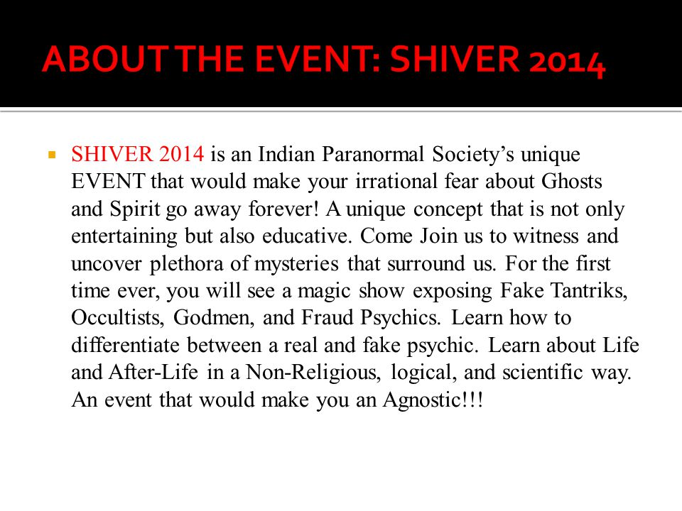ABOUT THE EVENT: SHIVER 2014