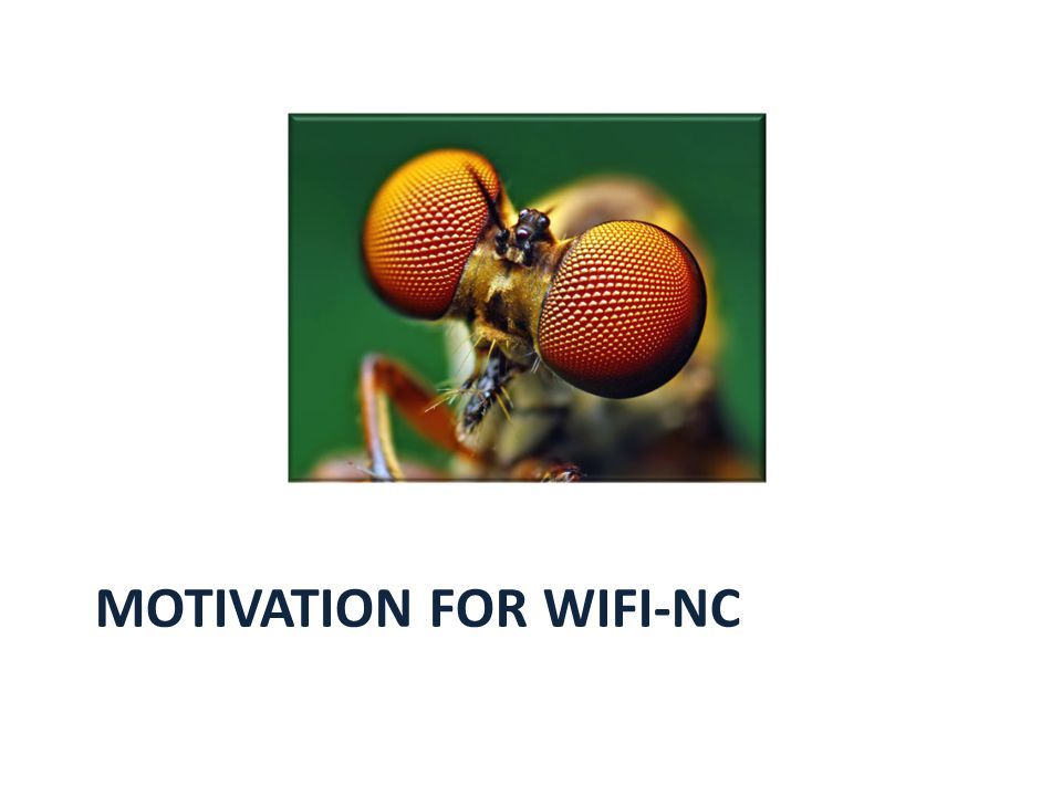 Motivation for WiFi-NC