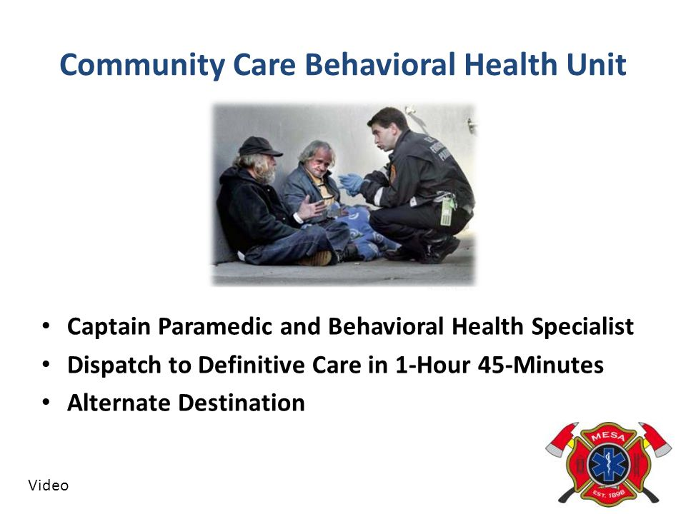 Community Care Behavioral Health Unit