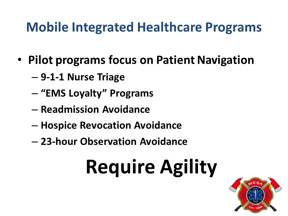Mobile Integrated Healthcare Programs