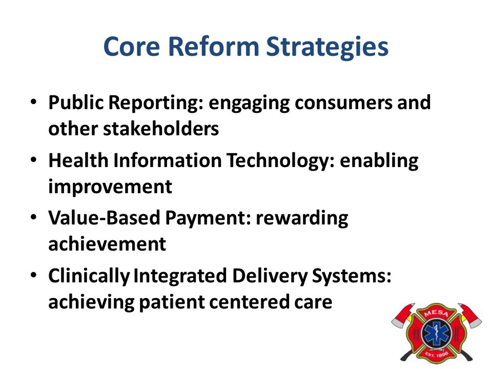 Core Reform Strategies