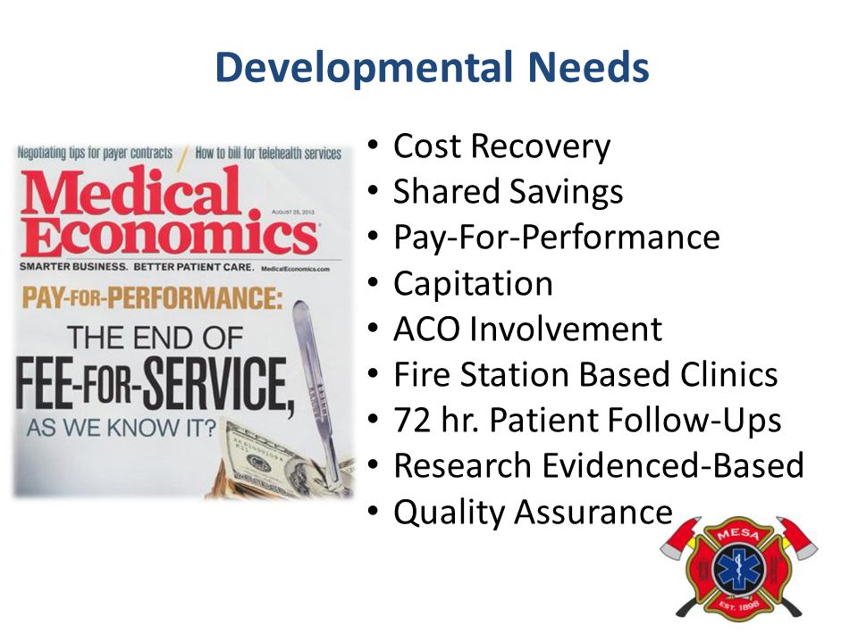 Developmental Needs Cost Recovery Shared Savings Pay-For-Performance