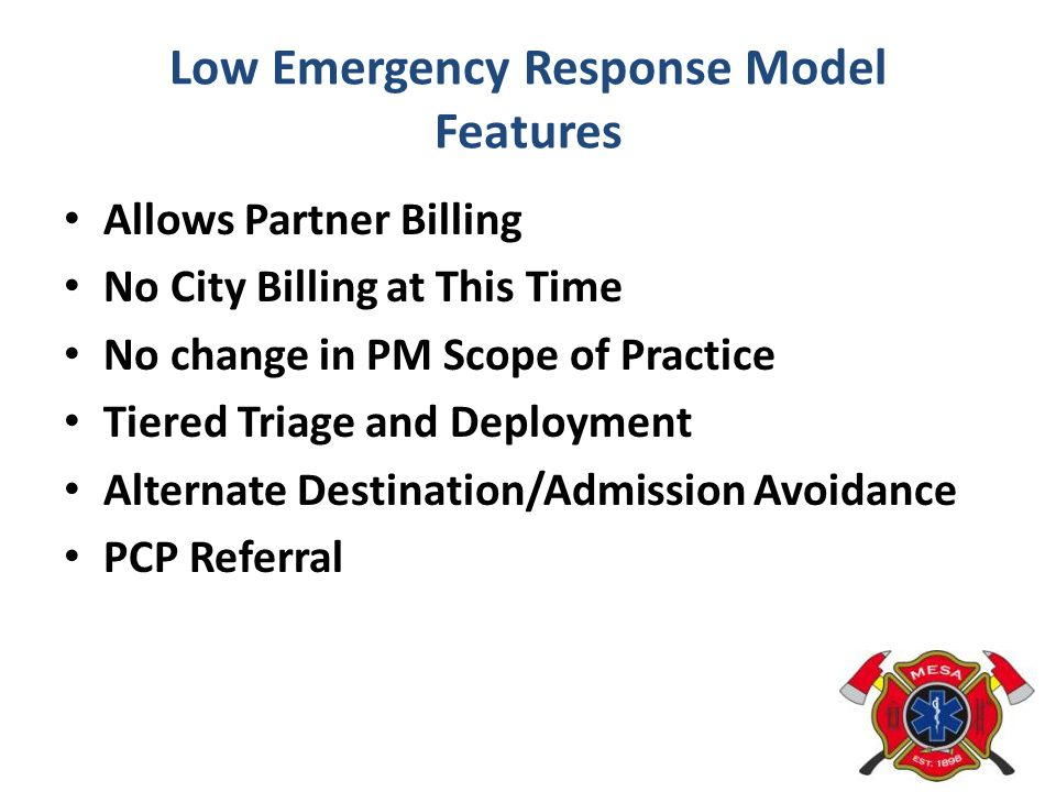 Low Emergency Response Model Features