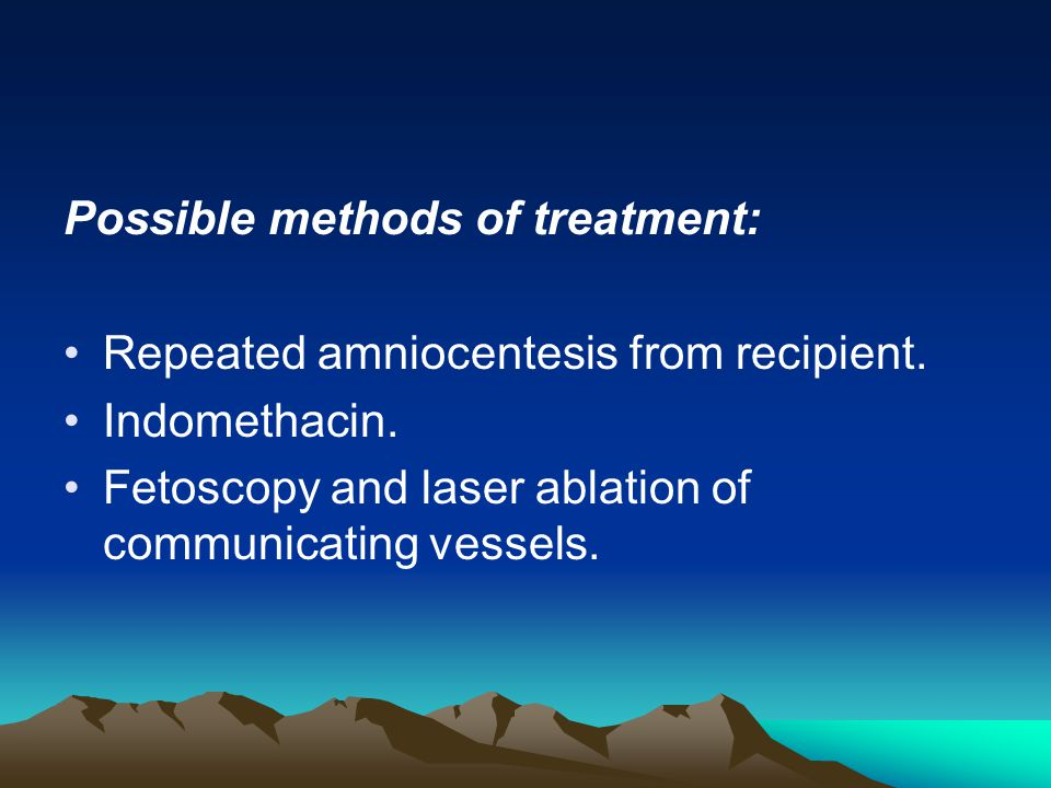 Possible methods of treatment: