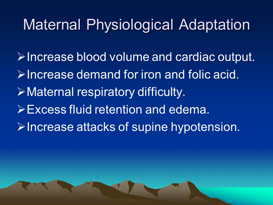 Maternal Physiological Adaptation