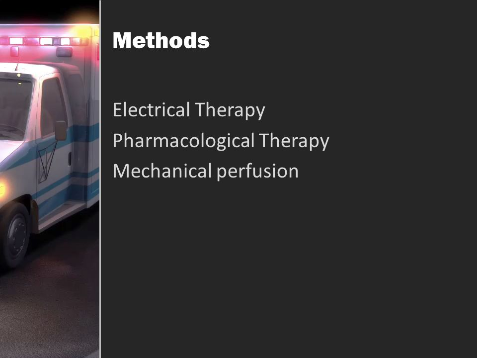 Methods Electrical Therapy Pharmacological Therapy