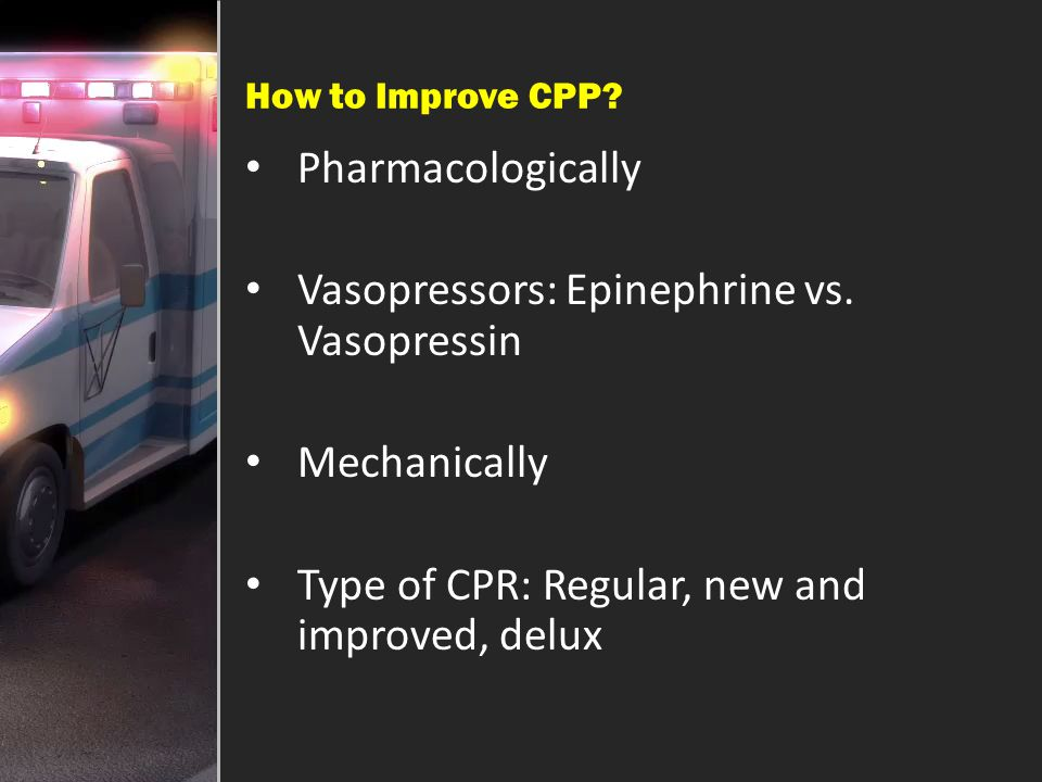 Vasopressors: Epinephrine vs. Vasopressin