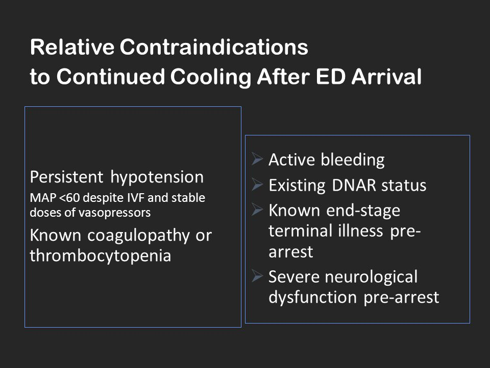 Relative Contraindications to Continued Cooling After ED Arrival
