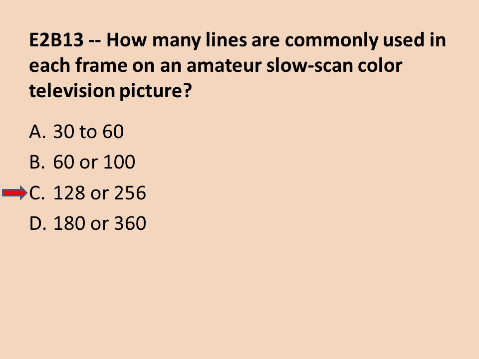 E2B13 -- How many lines are commonly used in each frame on an amateur slow-scan color television picture