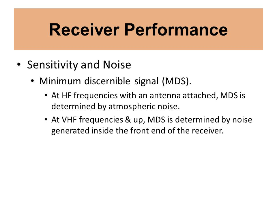Receiver Performance Sensitivity and Noise