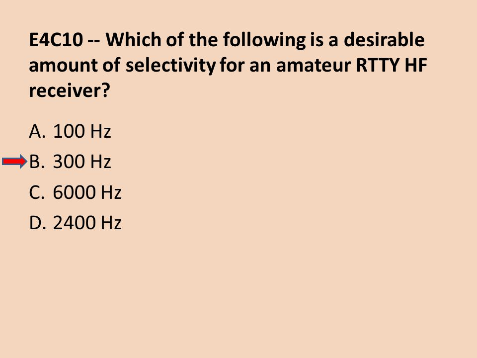 E4C10 -- Which of the following is a desirable amount of selectivity for an amateur RTTY HF receiver
