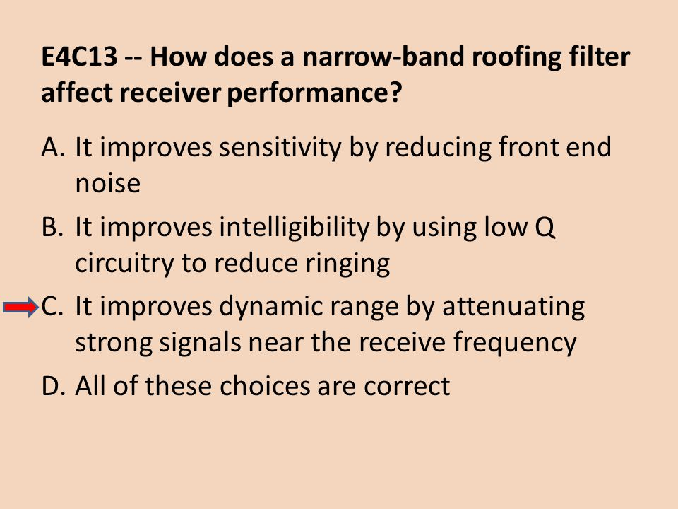 E4C13 -- How does a narrow-band roofing filter affect receiver performance