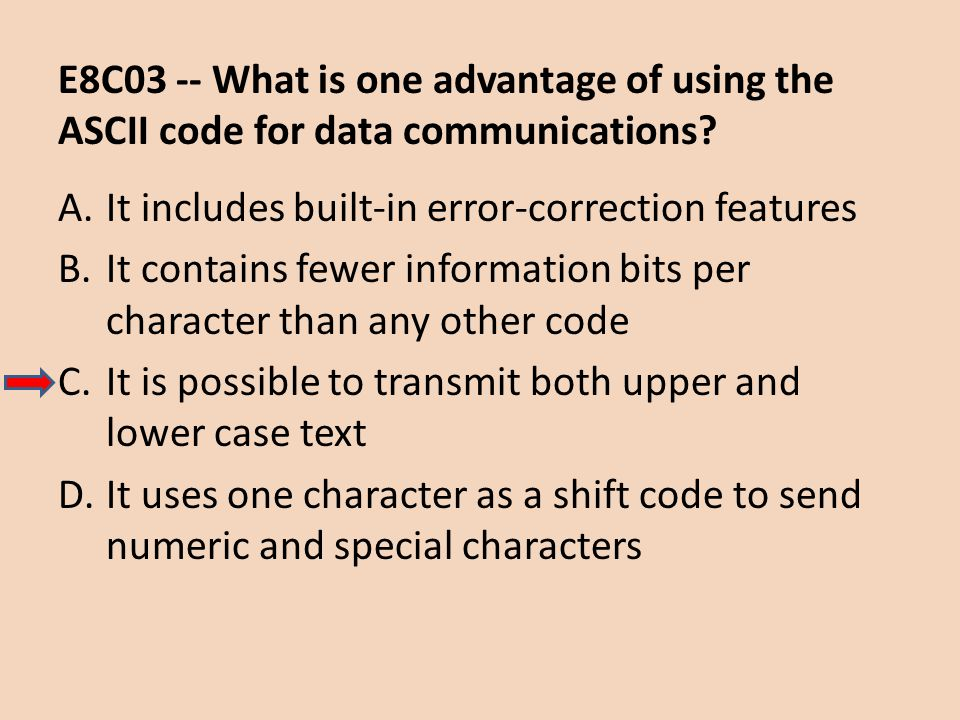 E8C03 -- What is one advantage of using the ASCII code for data communications
