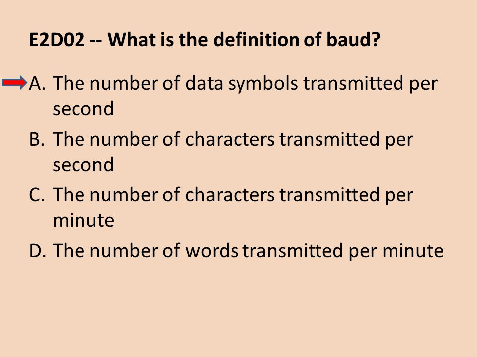 E2D02 -- What is the definition of baud