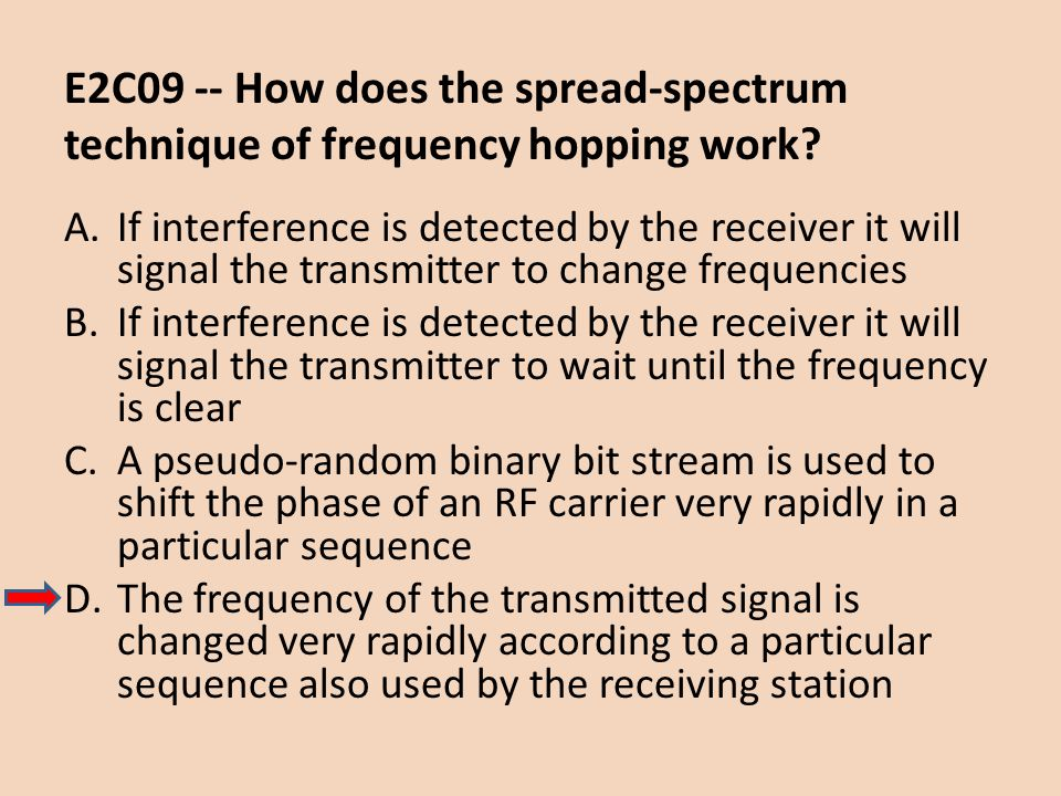 E2C09 -- How does the spread-spectrum technique of frequency hopping work