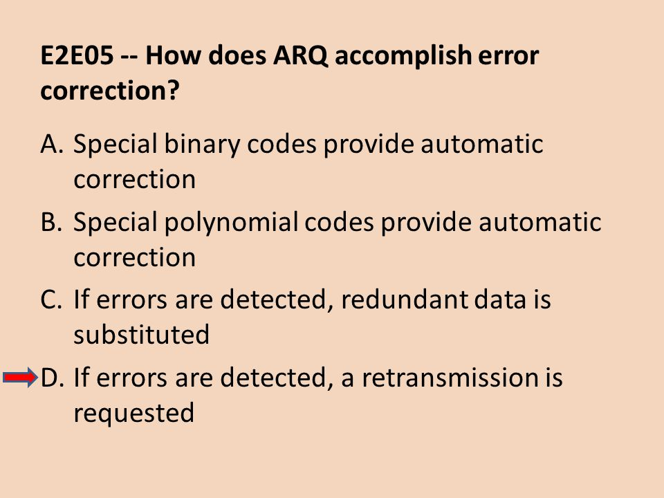 E2E05 -- How does ARQ accomplish error correction