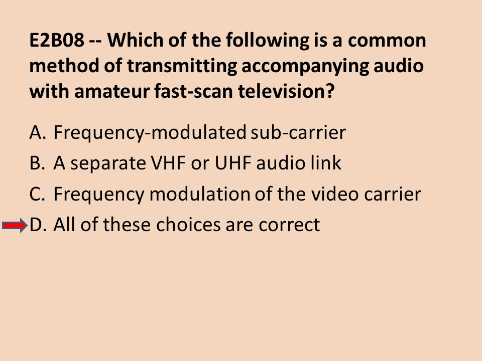 E2B08 -- Which of the following is a common method of transmitting accompanying audio with amateur fast-scan television