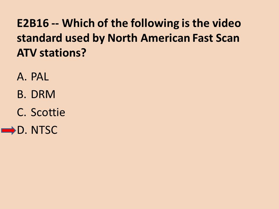 E2B16 -- Which of the following is the video standard used by North American Fast Scan ATV stations