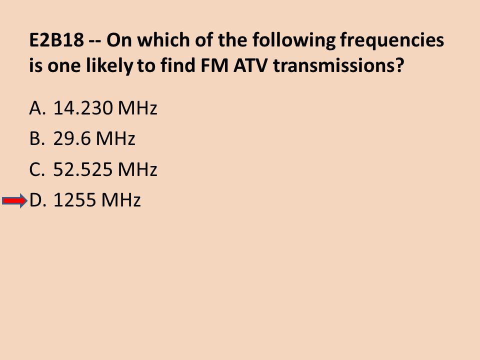E2B18 -- On which of the following frequencies is one likely to find FM ATV transmissions